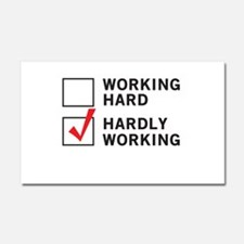 working hard hardly working Car Magnet 20 x 12