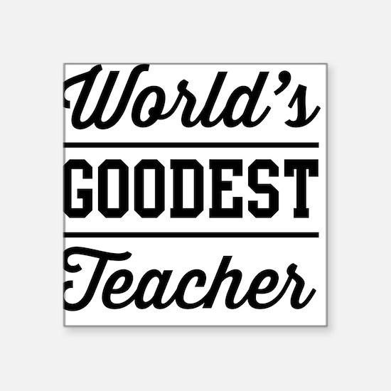 World's goodest teacher Sticker