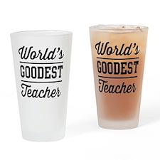 World's goodest teacher Drinking Glass