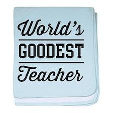 World's goodest teacher baby blanket