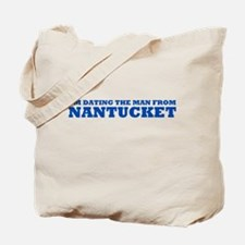 I'm Dating The Man From Nantucket Tote Bag
