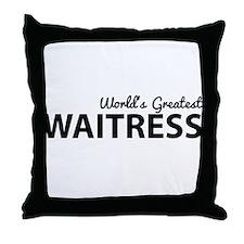 World's greatest waitress Throw Pillow