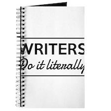 Writers do it literally Journal