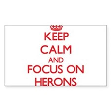 Keep Calm and focus on Herons Decal
