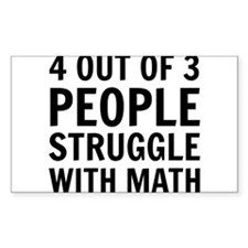 4 out of 3 struggle with math Decal