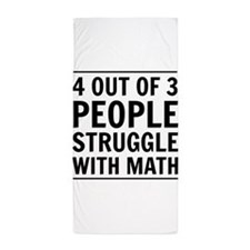 4 out of 3 struggle with math Beach Towel