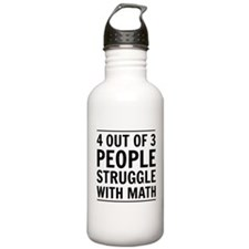 4 out of 3 struggle with math Water Bottle
