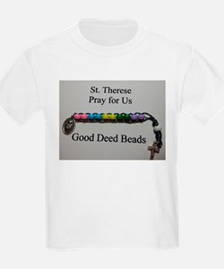 St. Therese Good Deed Beads T-Shirt