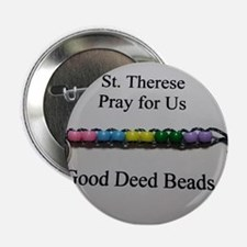 "St. Therese Good Deed Beads 2.25"" Button"
