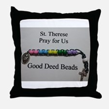 St. Therese Good Deed Beads Throw Pillow