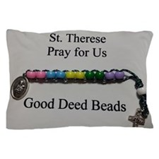 St. Therese Good Deed Beads Pillow Case