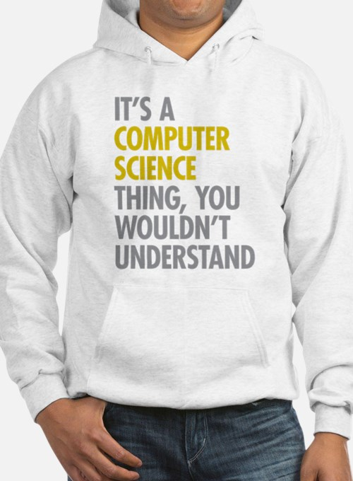 Its A Computer Science Thing Hoodie