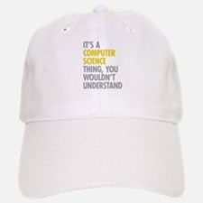 Its A Computer Science Thing Baseball Baseball Cap