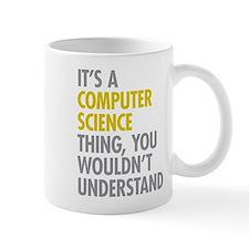 Its A Computer Science Thing Mug