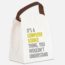 Its A Computer Science Thing Canvas Lunch Bag