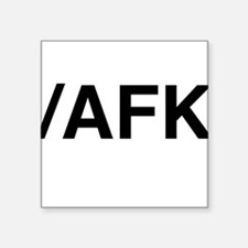 AFK Sticker