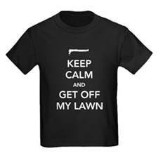 Keep Calm And Get Off My Lawn T-Shirt