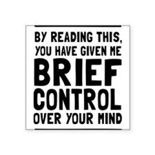 Brief control of your mind Sticker