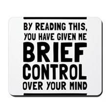 Brief control of your mind Mousepad