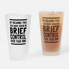 Brief control of your mind Drinking Glass