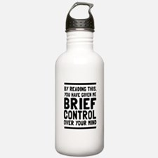 Brief control of your mind Water Bottle