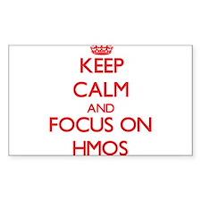 Keep Calm and focus on Hmos Decal