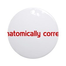 Anatomically Correct Ornament (Round)