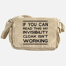 Invisibility cloak not working Messenger Bag