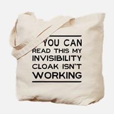 Invisibility cloak not working Tote Bag
