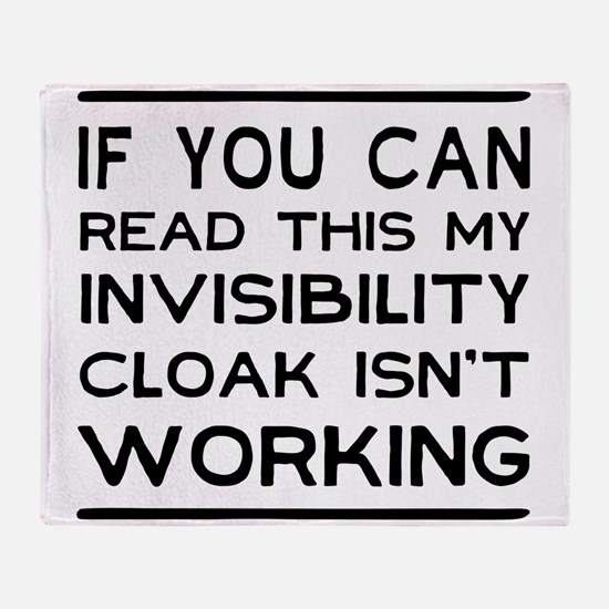 Invisibility cloak not working Throw Blanket