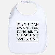 Invisibility cloak not working Bib