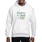 Crazy Plant Lady Hooded Sweatshirt