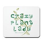 Crazy Plant Lady Mousepad