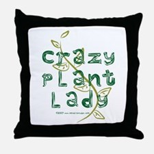 Crazy Plant Lady Throw Pillow