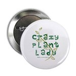 Crazy Plant Lady Button