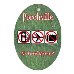 No Travel Required Oval Ornament