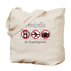 No Travel Required Tote Bag