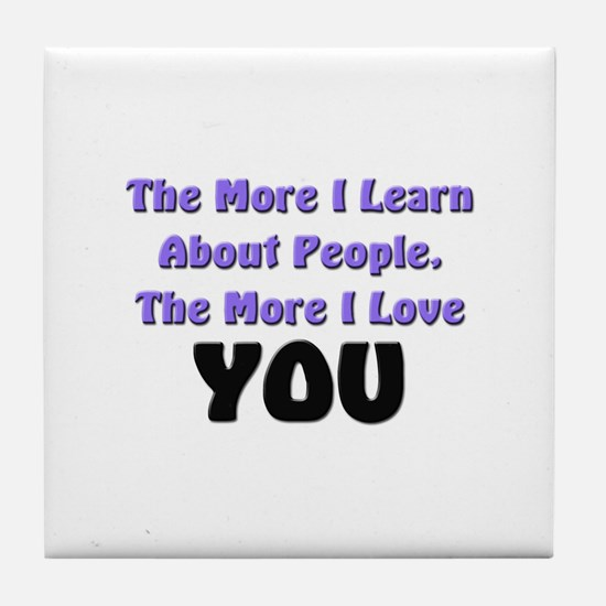 more I learn about people, more I love YOU Tile Co