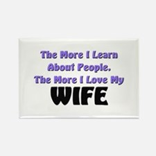 more I learn about people, more I love my WIFE Rec