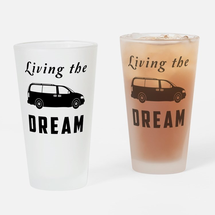 Living the DREAM Drinking Glass
