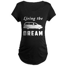 Living the DREAM Maternity T-Shirt