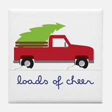 Loads of Cheer Tile Coaster