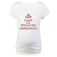 Keep Calm and focus on Hopscotch Shirt
