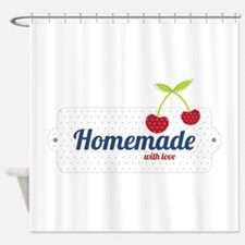 Homemade with Love Shower Curtain