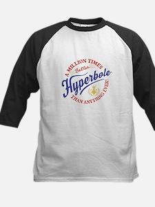 Hyperbole Tee