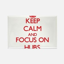 Keep Calm and focus on Hubs Magnets