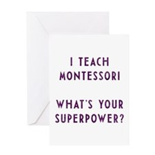 I teach montessori / What's your superpower Greeti