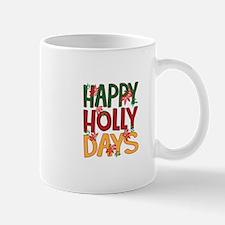 Happy Holly Days Mugs
