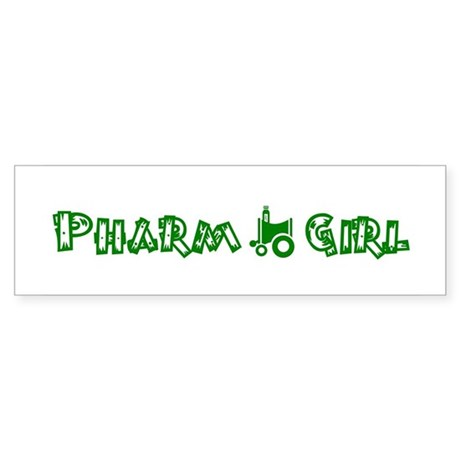 Pharm Girl Bumper Sticker