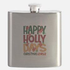 HAPPY HOLLY DAYS CHRISTMAS 2012 Flask